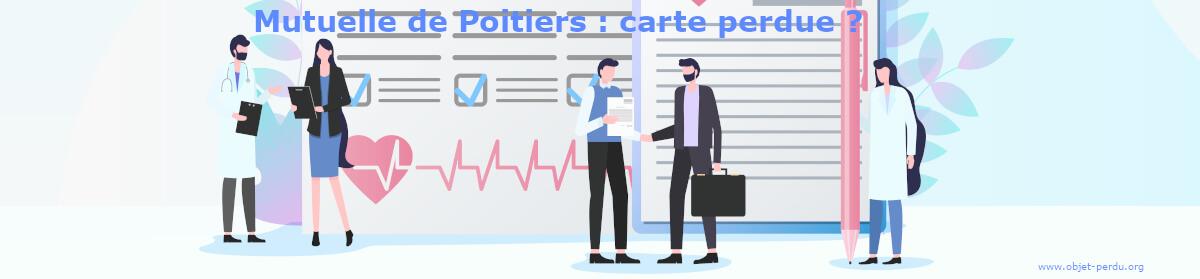 Carte Mutuelle de Poitiers perdue