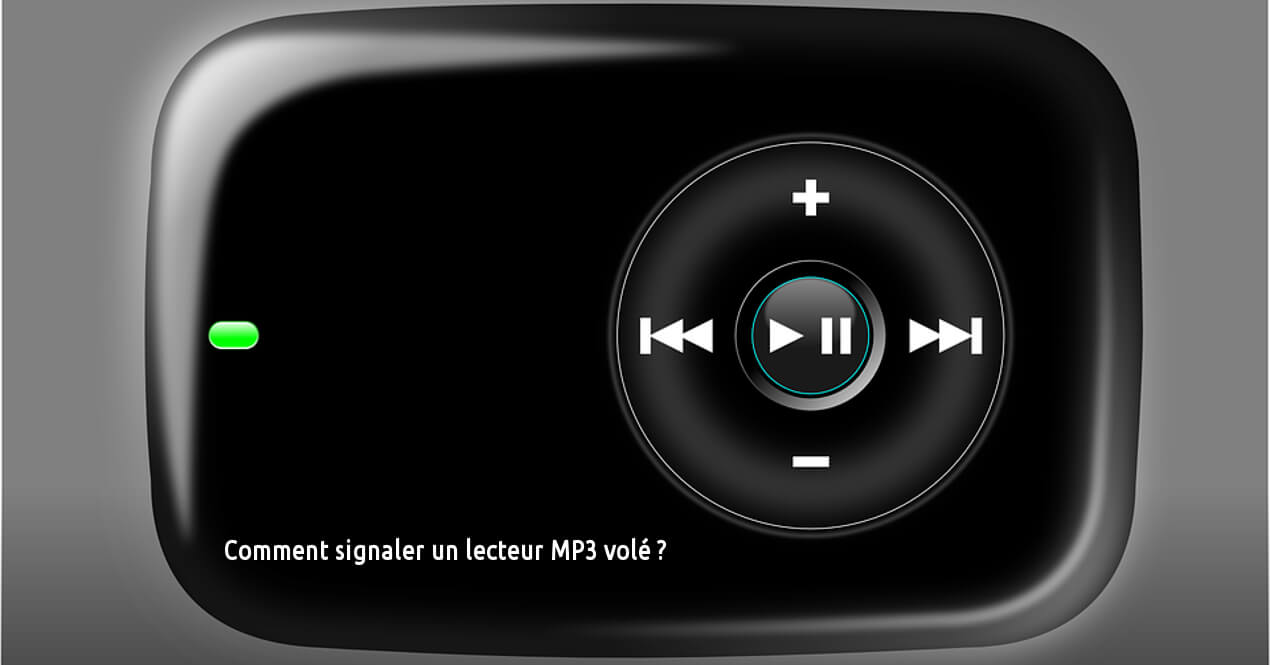 signaler un MP3 volé