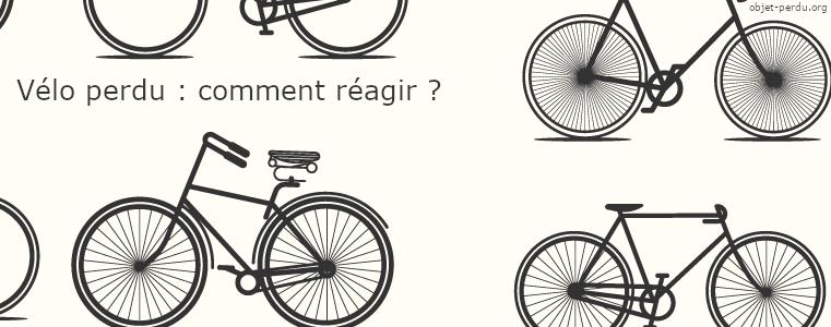 J'ai perdu mon vélo, que puis-je faire?